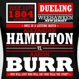 Hamilton vs. Burr - Women's Premium T-Shirt
