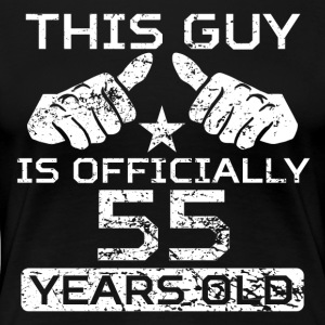 This Guy Is Officially 55 Years Old - Women's Premium T-Shirt