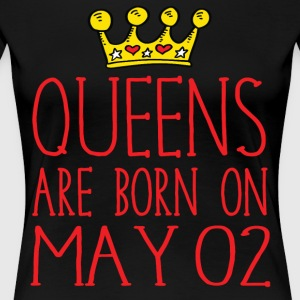 Queens are born on May 02 - Women's Premium T-Shirt