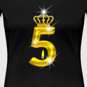 5 - Birthday - Golden Number - Crown - Flame - Women's Premium T-Shirt