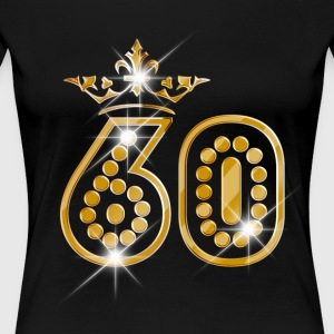 60 - Birthday - Queen - Gold - Burlesque - Women's Premium T-Shirt