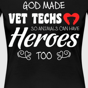 God Made Vet Techs T Shirt - Women's Premium T-Shirt