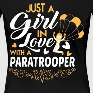 Just A Girl In Love With A Paratrooper T Shirt - Women's Premium T-Shirt
