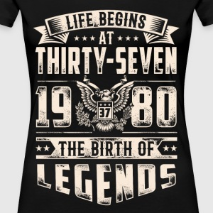 Life Begins at Thirty-Seven Legends 1980 for 2017 - Women's Premium T-Shirt