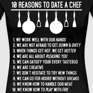 10 Reason To Date A Chef T Shirt - Women's Premium T-Shirt