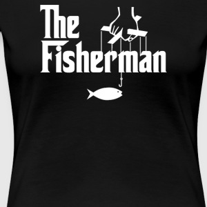 The Fisherman - Women's Premium T-Shirt
