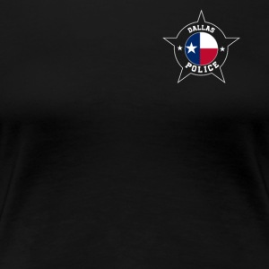 Dallas Police T Shirt - Texas flag - Women's Premium T-Shirt