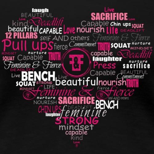 Feminine and Fierce Heart - Women's Premium T-Shirt