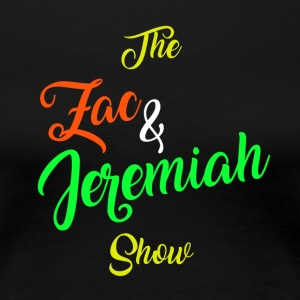 The Zac & Jeremiah Show In-House Logo - Women's Premium T-Shirt