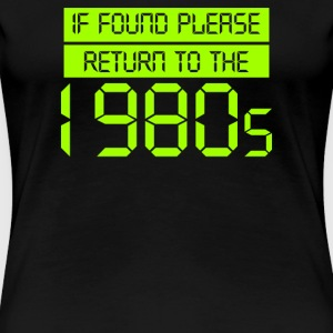 If Found Please Return - Women's Premium T-Shirt