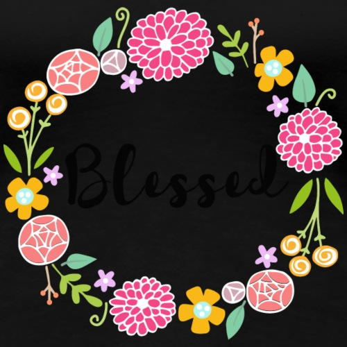 blessed - Women's Premium T-Shirt
