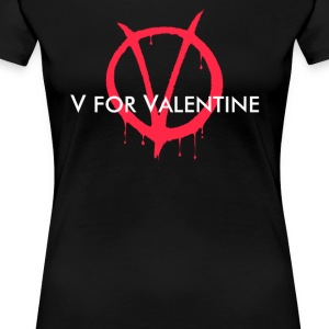 V for Valentine - Women's Premium T-Shirt