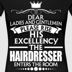 HAIRDRESSER - EXCELLENCY - Women's Premium T-Shirt