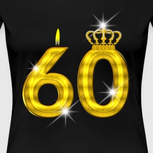60 - Birthday - Golden Number - Crown - Flame - Women's Premium T-Shirt