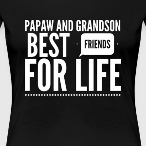 Papaw and grandson best friends for life - Women's Premium T-Shirt
