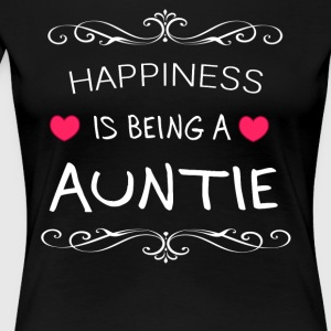Happiness Is Being a AUNTIE - Women's Premium T-Shirt