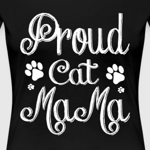 Proud Cat Mama T Shirt - Women's Premium T-Shirt