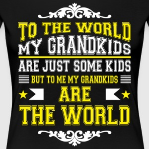 The World My Grandkids Are Just Some Kids T Shirt - Women's Premium T-Shirt