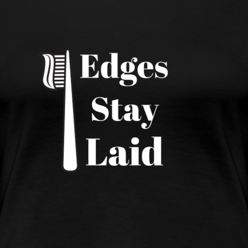 Edges - Women's Premium T-Shirt