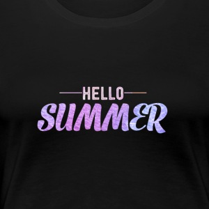 Hello Summer T-Shirt - Women's Premium T-Shirt