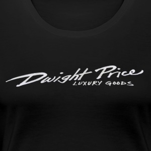 Dwight Price (luxury goods for the uber rich) - Women's Premium T-Shirt