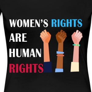 Women's rights are human rights - Women's Premium T-Shirt