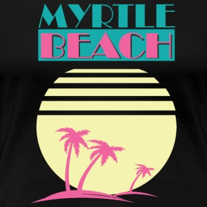 Myrtle Beach - Women's Premium T-Shirt