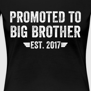 promoted to big brother est 2017 - Women's Premium T-Shirt