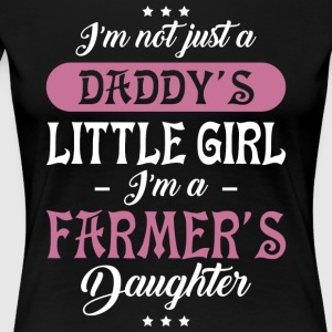 I'm A Farmer's Daughter T Shirt - Women's Premium T-Shirt