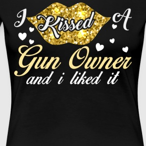 I Kissed A Gun Owner T Shirt - Women's Premium T-Shirt