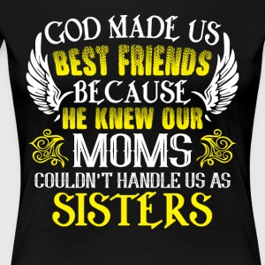 Couldn't Handle Us As Sisters T Shirt - Women's Premium T-Shirt