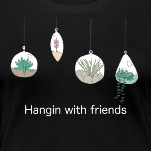 Hangin with friends (white) - Women's Premium T-Shirt