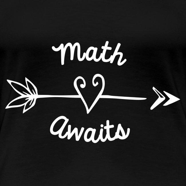 Math Awaits with Arrow - White Print