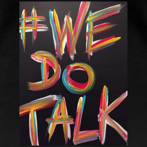 We Do Talk original art - Women's Premium T-Shirt