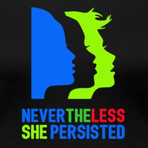 Persisted she - Women's Premium T-Shirt