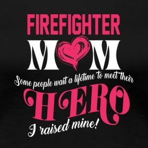 Firefighter Mom T Shirt - Women's Premium T-Shirt