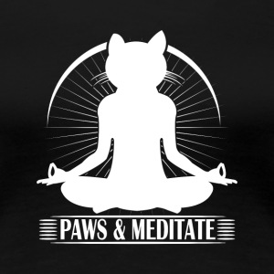 Kitty Meditation - Paws and Meditate - Women's Premium T-Shirt