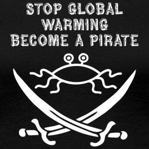 stop global warming and become a pirate FSM white - Women's Premium T-Shirt