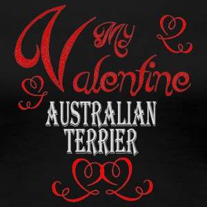 A romantic Valentine with my Australian Terrier - Women's Premium T-Shirt