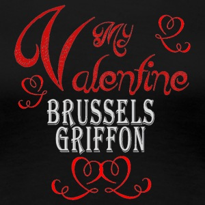 A romantic Valentine with my Brussels Griffon - Women's Premium T-Shirt