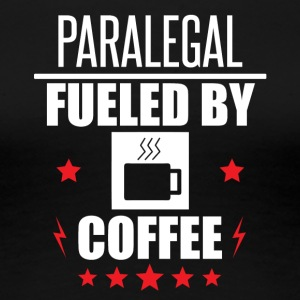 Paralegal Fueled By Coffee - Women's Premium T-Shirt