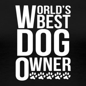 World's Best Dog Owner - Women's Premium T-Shirt