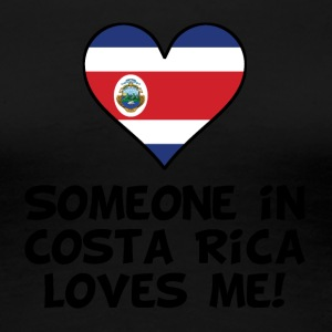 Someone In Costa Rica Loves Me - Women's Premium T-Shirt
