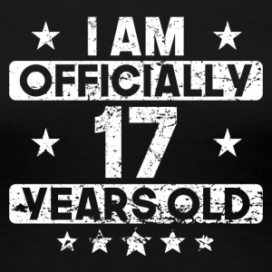 I Am Officially 17 Years Old 17th Birthday - Women's Premium T-Shirt