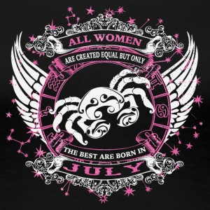 The best are born in July CANCER - Women's Premium T-Shirt