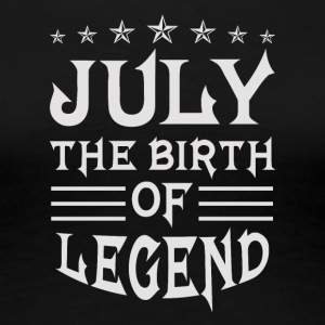 July The Birth of Legend - Women's Premium T-Shirt