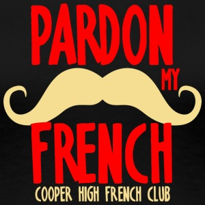 Pardon My French Cooper High French Club - Women's Premium T-Shirt