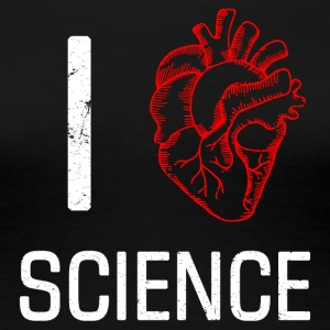 I Love Heart Science Funny Biology Lover Pun - Women's Premium T-Shirt