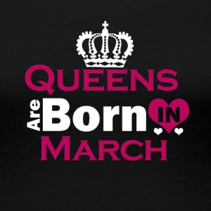 Queens are Born in October - Women's Premium T-Shirt