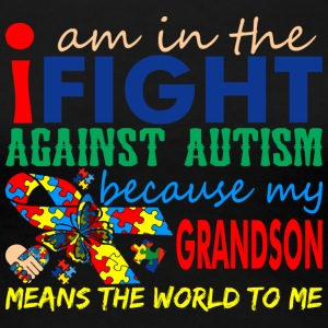 I Love My Autistic Grandson Autism Awareness - Women's Premium T-Shirt
